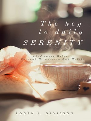 cover image of The Key to Daily Serenity