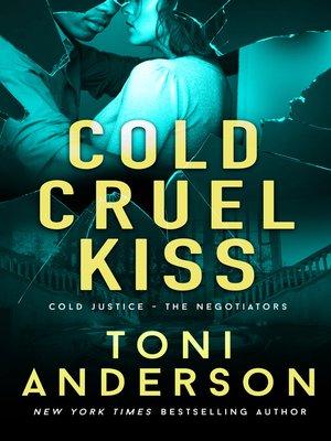 cover image of Cold Cruel Kiss