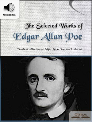 cover image of The Selected Works of Edgar Allan Poe