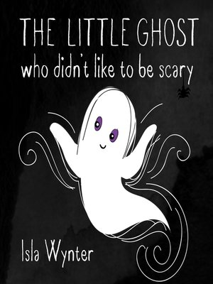 cover image of The Little Ghost Who Didn't Like to Be Scary