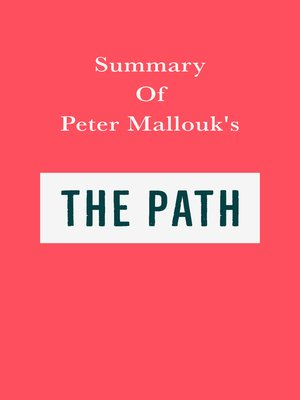 cover image of Summary of Peter Mallouk's the Path