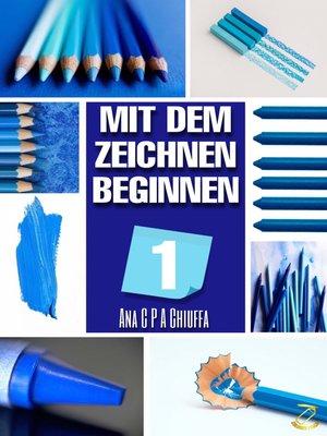 cover image of MIT DEM ZEICHNEN BEGINNEN 1