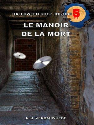 cover image of Le manoir de la mort