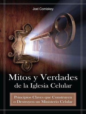 cover image of Mitos y Verdades de la Iglesia Celular