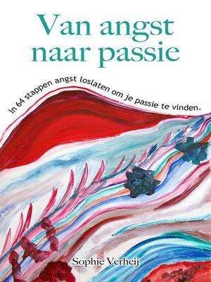 cover image of Van angst naar passie