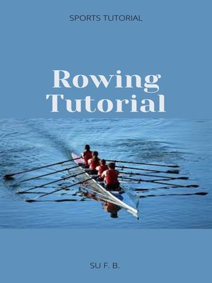 cover image of Rowing Tutorial