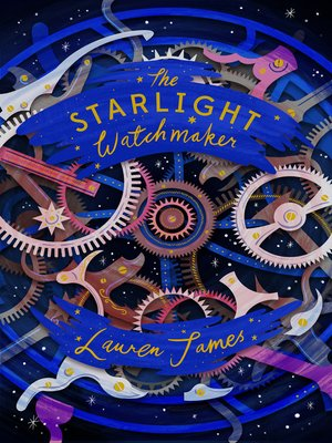 cover image of The Starlight Watchmaker