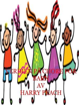 cover image of VERDIEN PÅ CHORE FOR BARN