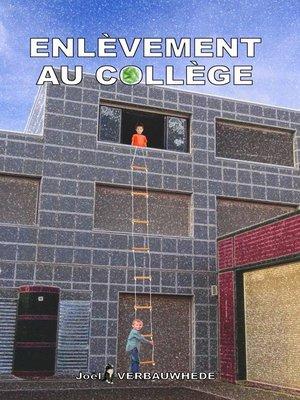 cover image of Enlèvement au collège