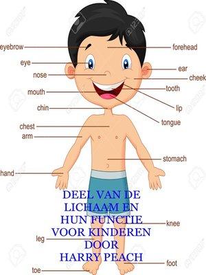 cover image of DEEL VAN DE LICHAAM EN HUN FUNCTIE VOOR KINDEREN