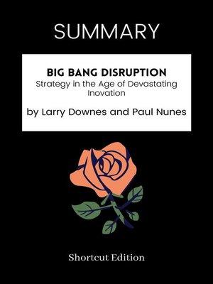 cover image of SUMMARY--Big Bang Disruption