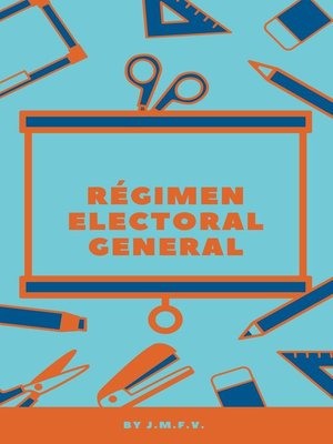 cover image of Régimen Electoral General