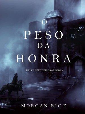 cover image of O Peso da Honra