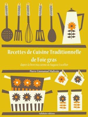 cover image of Recettes de Cuisine Traditionnelle de Foie Gras