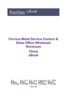 cover image of Ferrous Metal Service Centers & Sales Office Wholesale Revenues in China
