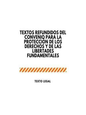 cover image of Textos refundidos del Convenio para la protección de los derechos y de las libertades fundamentales