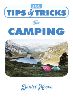 cover image of 105 Tips & Tricks for Camping