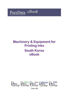 cover image of Machinery & Equipment for Printing Inks in South Korea