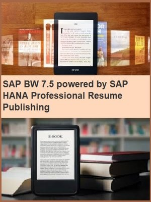 cover image of SAP BW 7.5 powered by SAP HANA Professional Resume Publishing