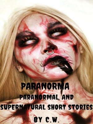 cover image of Paranormal, Supernatural, and Horror Short Stories