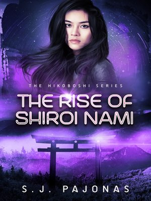 cover image of The Rise of Shiroi Nami