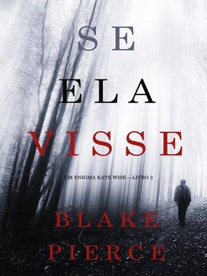 cover image of Se Ela Visse