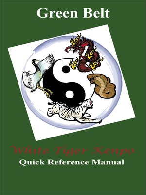 cover image of White Tiger Kenpo Green Belt Reference Manual