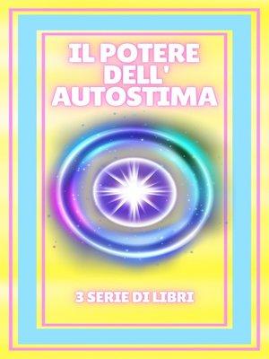 cover image of IL POTERE DELL'AUTOSTIMA