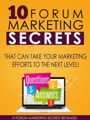 cover image of 10 Forum Marketing Secrets