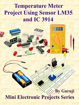 cover image of Temperature Meter Project Using Sensor LM35 and IC 3914