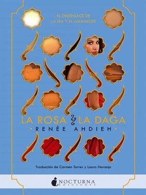 cover image of La rosa y la daga