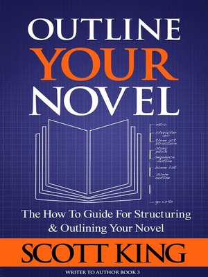 cover image of Outline Your Novel