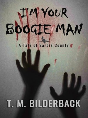cover image of I'm Your Boogie Man--A Tale of Sardis County