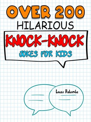 cover image of 200+  Knock-Knock Hilarious Jokes For Kids