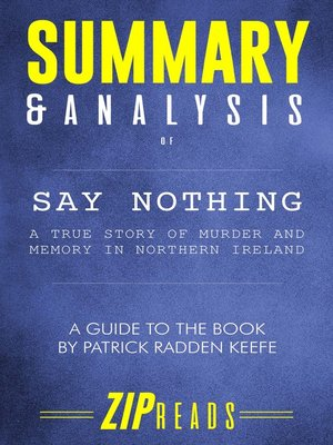 cover image of Summary & Analysis of Say Nothing
