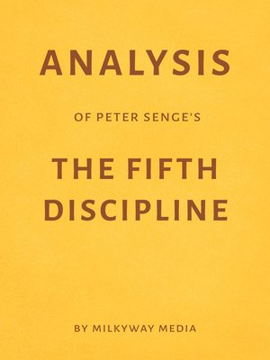 cover image of Analysis of Peter Senge's the Fifth Discipline by Milkyway Media