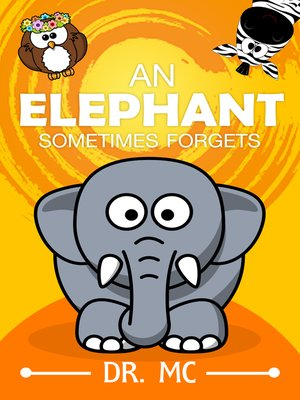 cover image of An Elephant Sometimes forgets