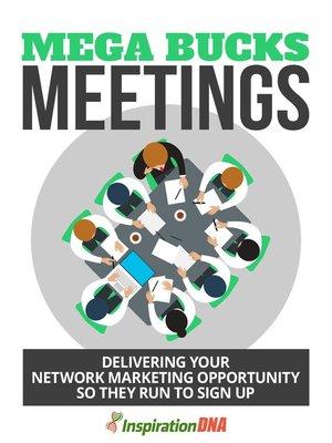 cover image of Mega Bucks Meetings