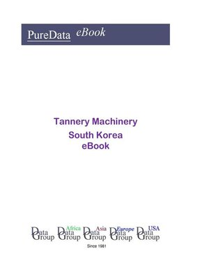 cover image of Tannery Machinery in South Korea