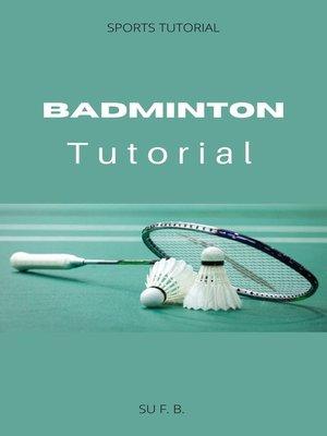 cover image of Badminton Tutorial