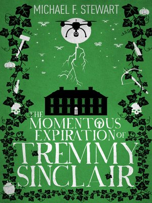 cover image of The Momentous Expiration of Tremmy Sinclair