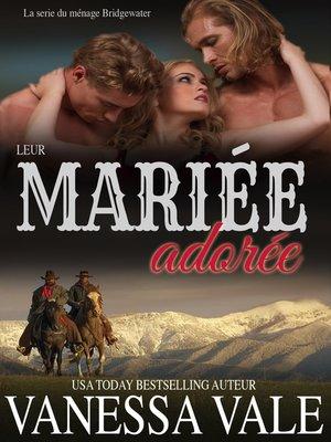 cover image of Leur Mariée adorée