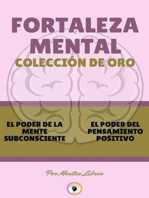 cover image of EL PODER DE LA MENTE SUBCONSCIENTE--EL PODER DEL PENSAMIENTO POSITIVO (2 LIBROS)