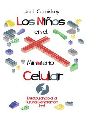 cover image of Los Niños en el Ministerio Celular