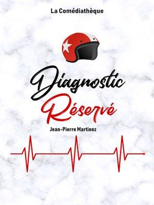 cover image of Diagnostic réservé