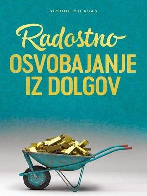 cover image of Radostno Osvobajanje Iz Dolgov