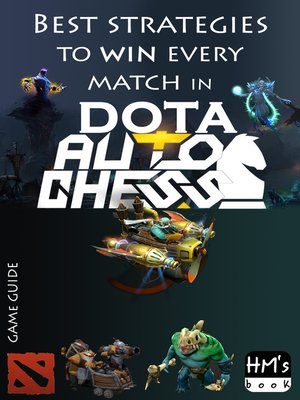 cover image of Best strategies to win every match in Dota Auto Chess