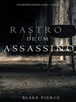 cover image of Rastro de um Assassino