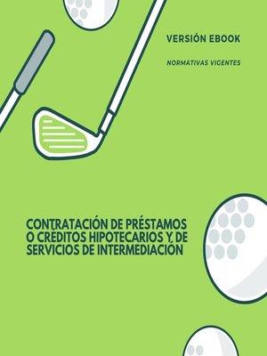 cover image of Contratación de préstamos o créditos hipotecarios y de servicios de intermediación