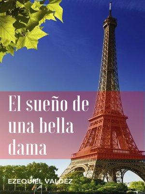 cover image of El sueño de una bella dama